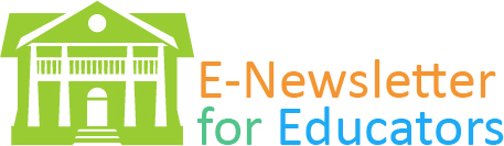 E-Newsletter for Educators